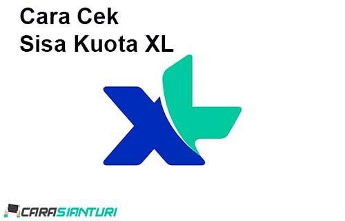 Cara Cek Sisa Kuota XL Mudah dan Cepat