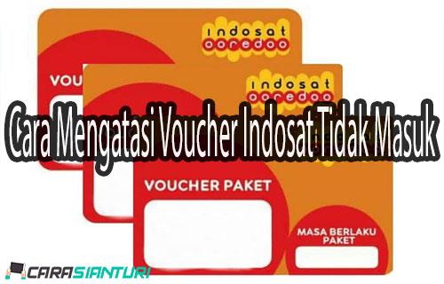 Cara Mengatasi Voucher Indosat Tidak Masuk