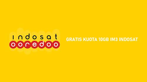 GRATIS KUOTA 10GB IM3 INDOSAT