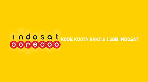 KODE KUOTA GRATIS 1.5GB INDOSAT