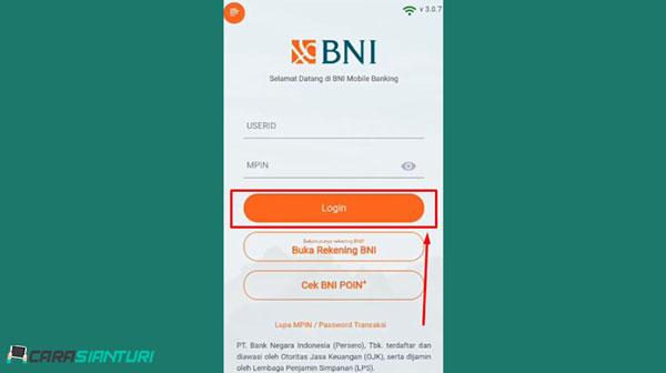 1. Silahkan buka aplikasi Mobile Banking BNI lalu masukkan user id dan password M Banking lalu klik Login