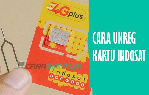 Cara Unreg Kartu Indosat