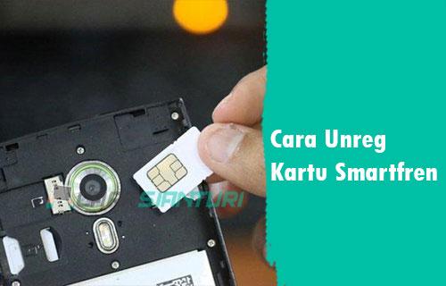 Cara Unreg Kartu Smartfren