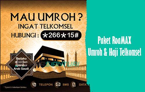 Paket RoaMAX Umroh Haji Telkomsel