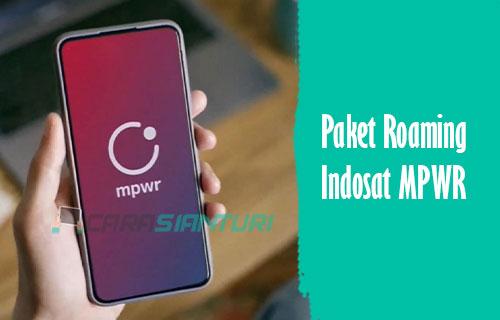 Paket Roaming Indosat MPWR