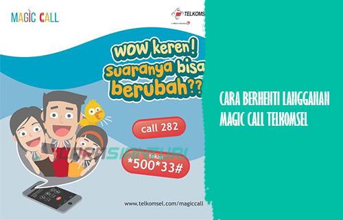 Cara Berhenti Berlangganan Layanan Magic Call