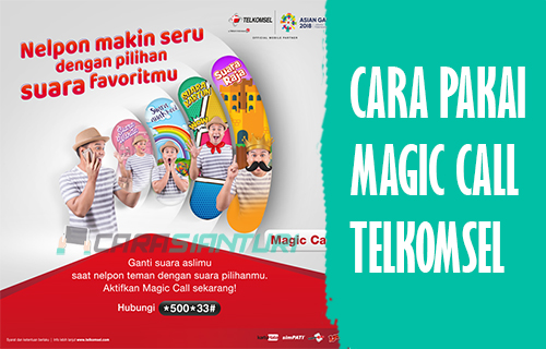 Cara Pakai Magic Call Telkomsel