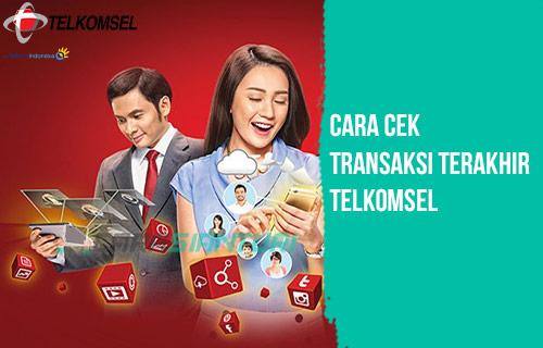 Cara Cek Transaksi Terakhir Telkomsel