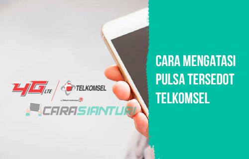 Cara Mengatasi Pulsa Tersedot Telkomsel