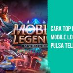 Cara Top Up Mobile Legends Pulsa Telkomsel